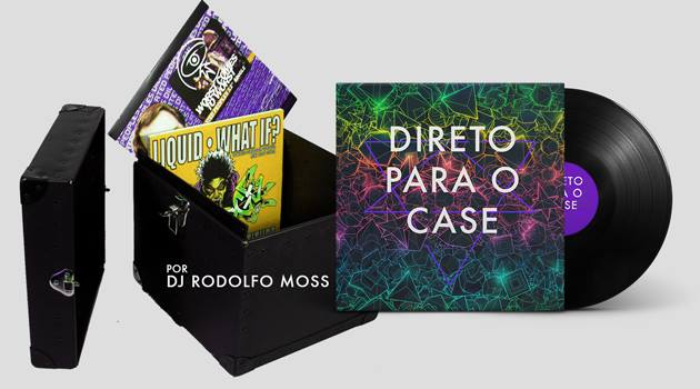 Direto Para O Case por Rodolfo Moss: As melhores de abril! 2015, Abril, Deep House, Direto Para O Case, DJ, Rodolfo Moss, Techno