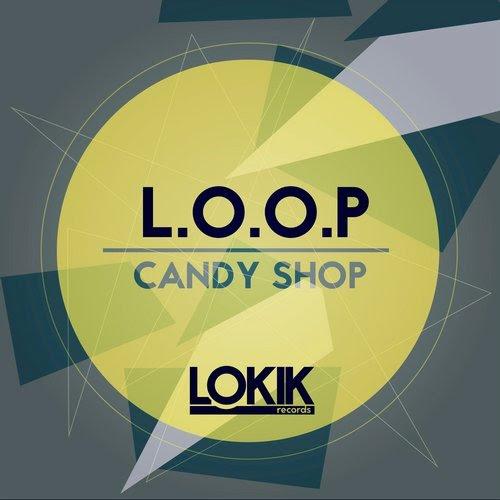 L.O.O.P - Candy Shop
