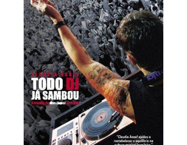 Na DJBan o livro Todo DJ Já Sambou é material didático todo dj ja sambou