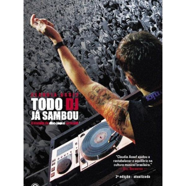 Na DJBan o livro Todo DJ Já Sambou é material didático claudia assef, conrad editora, curso de dj, djban cursos, material didatico, todo dj ja sambou