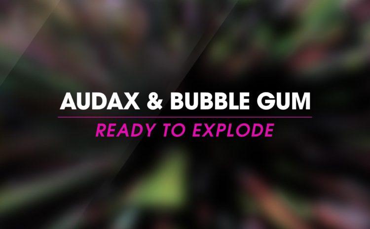 """Confira os remixes de """"Ready to Explode"""" da parceria entre Audax e Bubble Gum Rafael Diefentaler"""