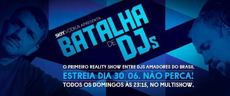 Reality Show 'Batalha de DJs' começa no final de junho baladas