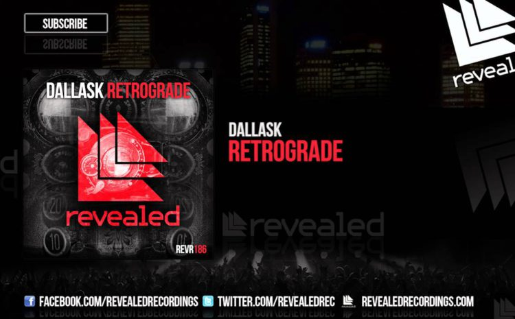 "DallasK retorna ao Revealed com o single ""Retrograde"" Hardwell"