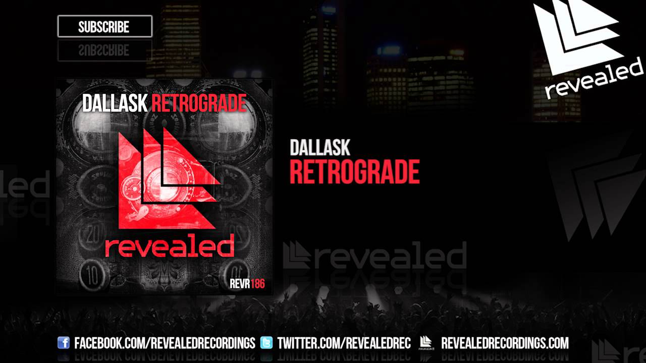 "DallasK retorna ao Revealed com o single ""Retrograde"" beatport, dallask, dannic, Hardwell, retrograde, revealed"
