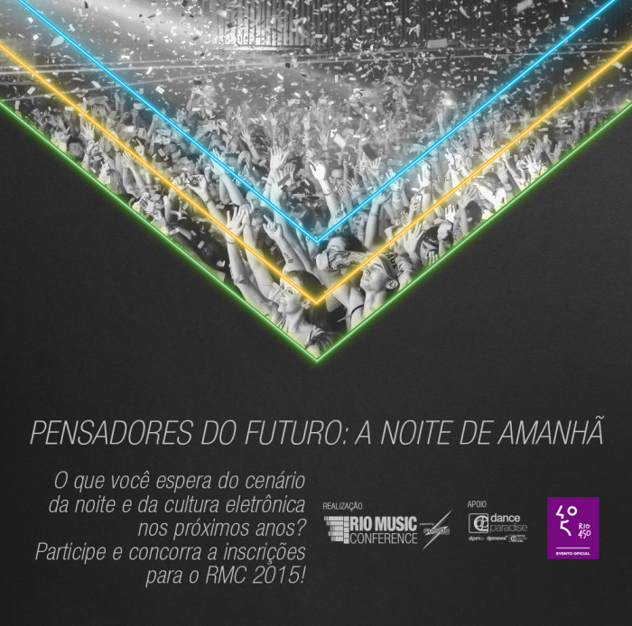 Projeto Pensadores do Futuro: Último Dia para enviar seu Vídeo concurso cultural, pensadores do futuro, rio de janeiro, rio music conference, vídeo