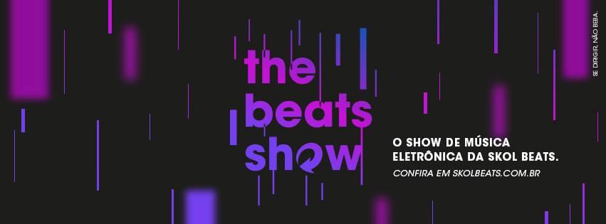 The Beats Show é a nova websérie da Skol Beats no Youtube skol beats, The Beats Show, webserie, youtube