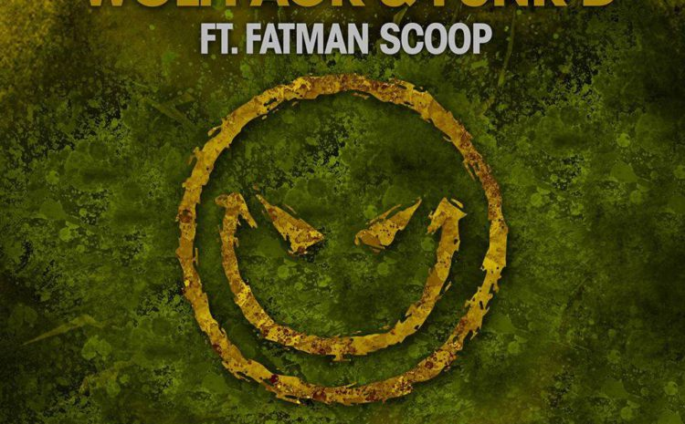 Wolfpack & Funk D feat. Fatman Scoop - 'Drop The Smiley' progressive