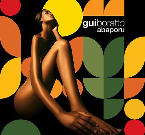 """Gui Boratto está de volta com o álbum """"Abaporu"""", a venda em Setembro gui boratto"""