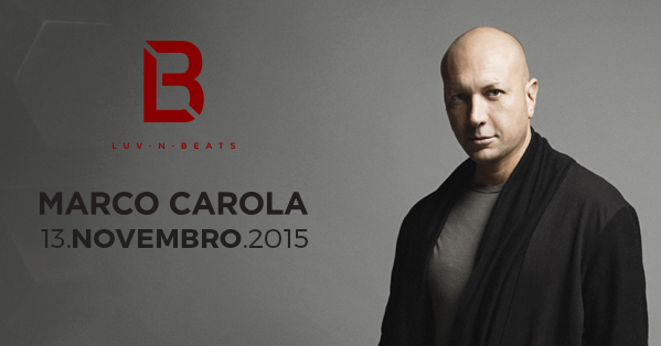 Marco Carola se apresenta na próxima Luv N' Beats, dia 13.11 Audio Club, BeOn Entertainment, Diogo Accioly, Edu Poppo, hot bullet, João Lee, junior c, Luv 'n Beats, Marco Carola, Plus Talent, Volkoder