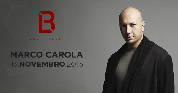 Marco Carola é o headliner da próxima edição da Luv N Beats gui boratto
