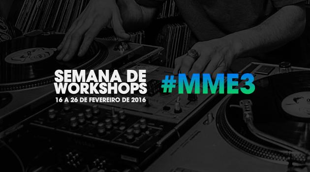 Programação de workshops: 3º Mês da Música Eletrônica Dirty Loud