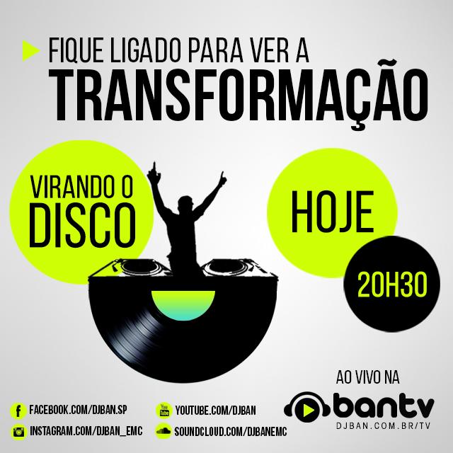 Virando o Disco: vamos conferir a transformação do DJ Ferrero, ganhador da promoção, hoje, às 20h Ban TV, dj ferrero, dj set, DJBan - EMC, gustavo borges Ferreira, programação 2015, promoção, soundcloud, virando o disco