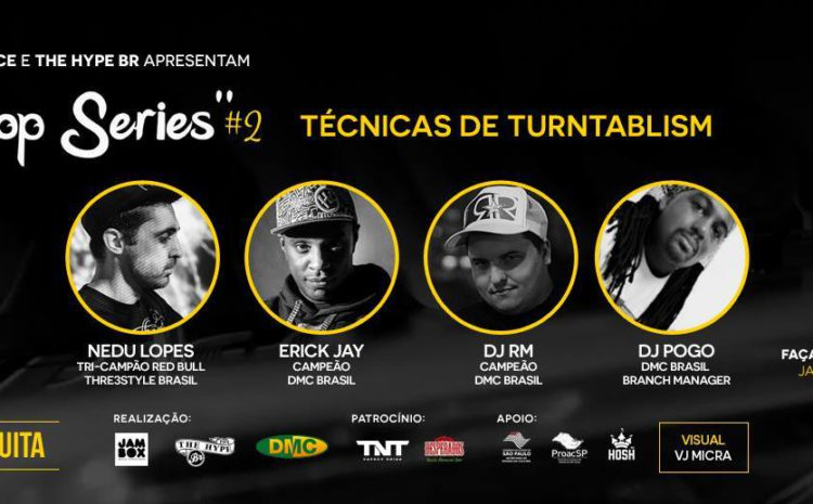 Workshop gratuito: Técnicas de Turntablism | Superloft dia 28.10 The Hype BR