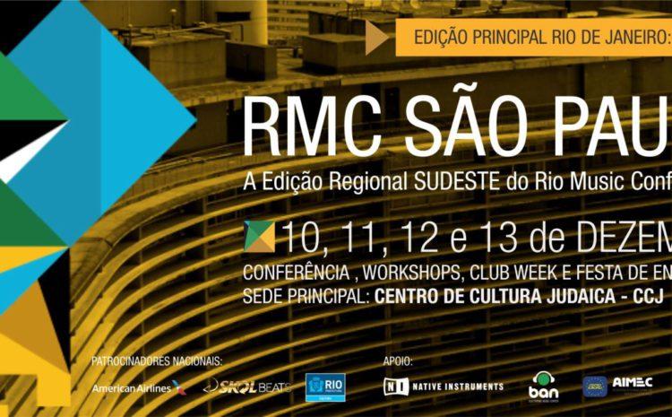 Rio Music Conference (RMC) encerra temporada 2014 com edição regional de São Paulo, de 10 a 13 de dezembro palestras