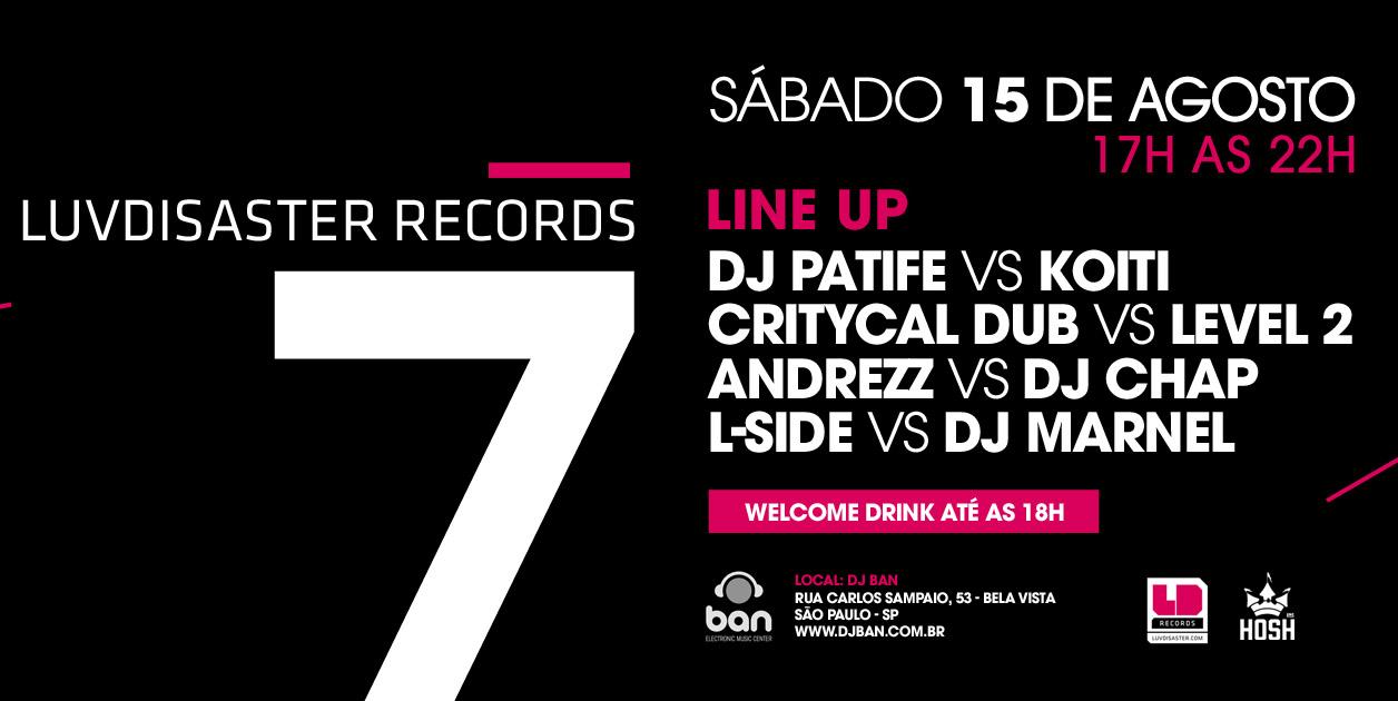 DJ Patife toca no aniversário de 7 anos da LuvDisaster Records Andrezz, Ban TV, critycal dub, DJ Chap, dj marnel, Dj Patife, DJBan - EMC, Drum n bass, Koiti, L-Side, level 2, Luvdisaster, Patife