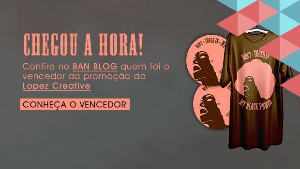 RESULTADO - Promoção Compartilhe e Ganhe uma Camiseta e um Feltro de Vinil Lopez Creative Ban -EMC, camiseta, compartilhar, exclusiva, ganhar, Lopez Creative, promoção