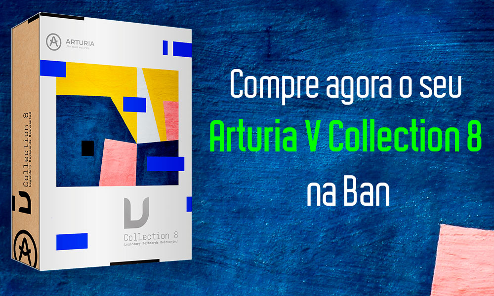 Compre agora Arturia V Collection 8 na DJ Ban